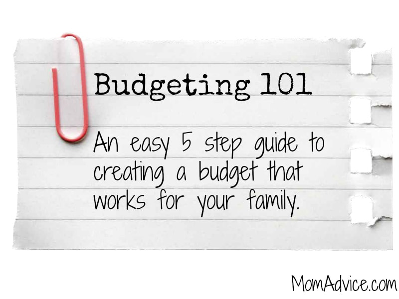 Budgeting 101: 5 Easy Steps to a Budget that Works