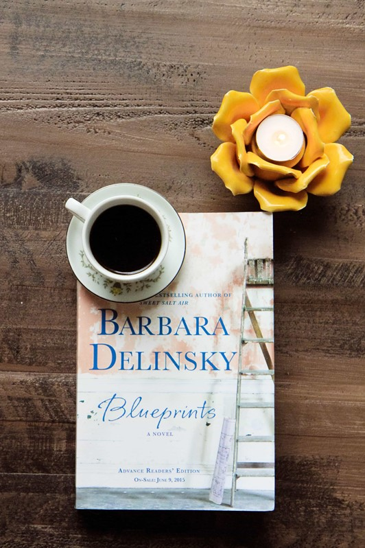 Blueprints by Barbara Delinsky (Plus GIVEAWAY!)