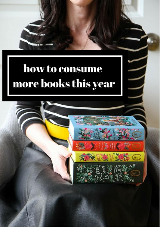 How to Consume More Books This Year