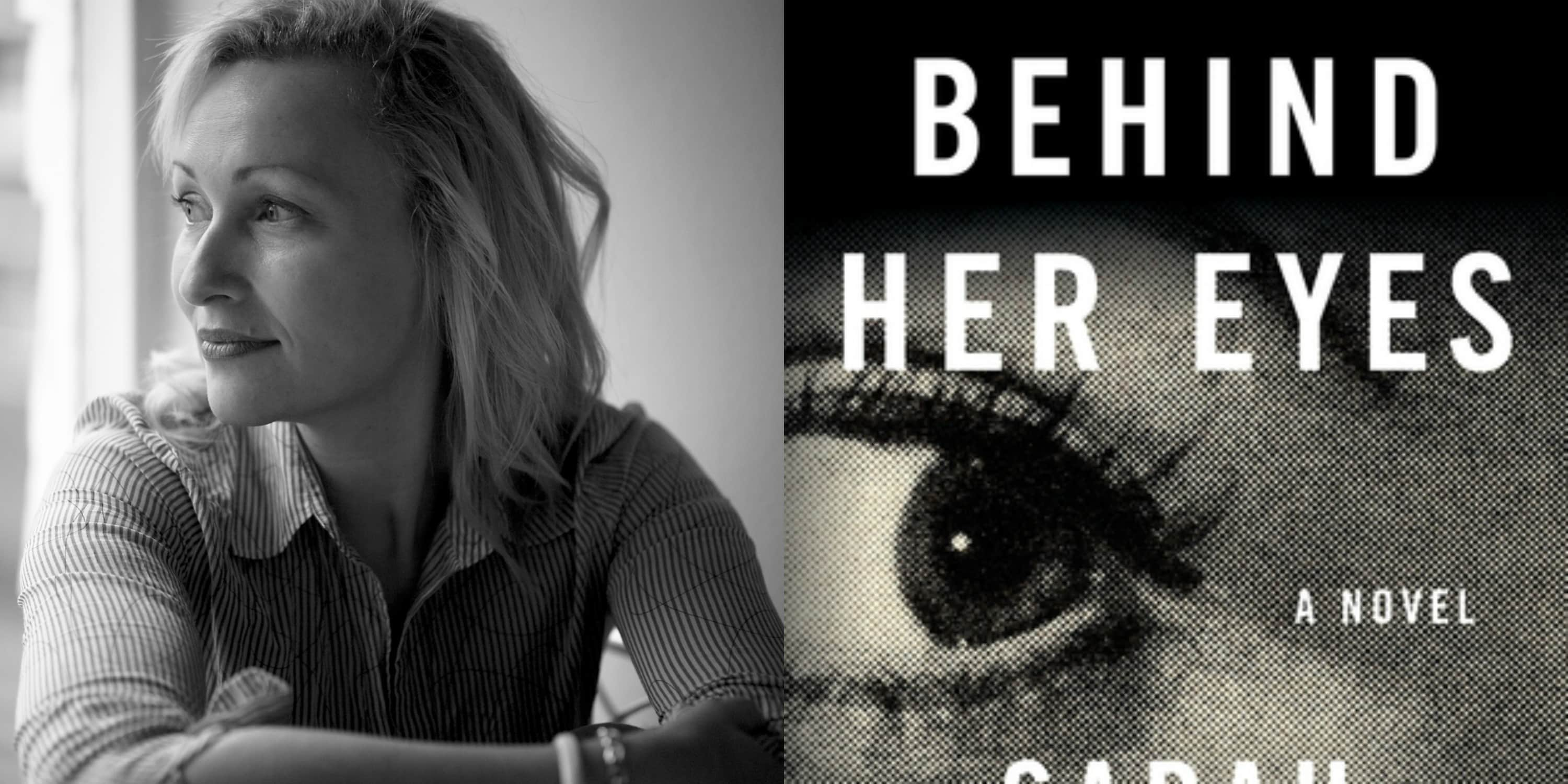 Sundays With Writers: Behind Her Eyes by Sarah Pinborough