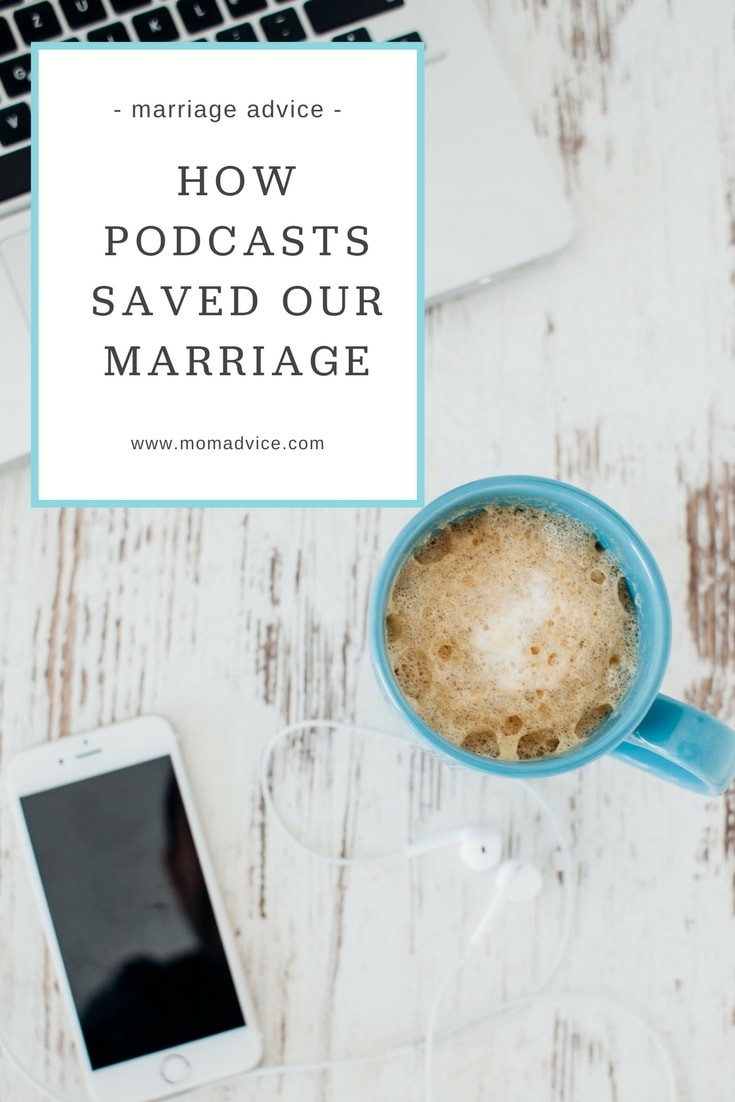 Podcasts Saved My Marriage