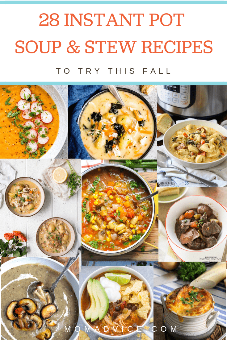 28 Instant Pot Soup & Stew Recipes