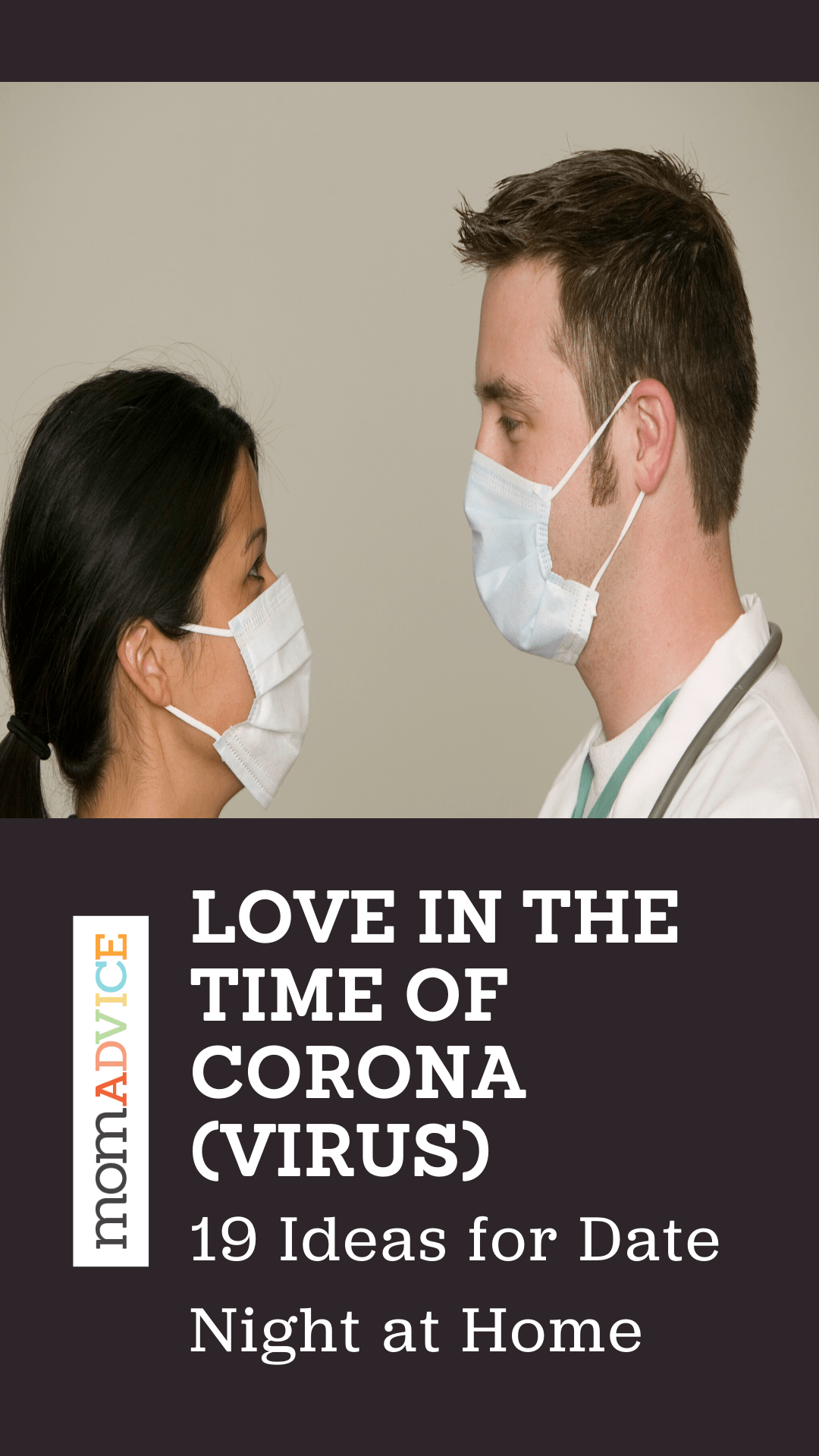 Love in the Time of Corona[virus]: 19 Ideas for At-Home Date Nights