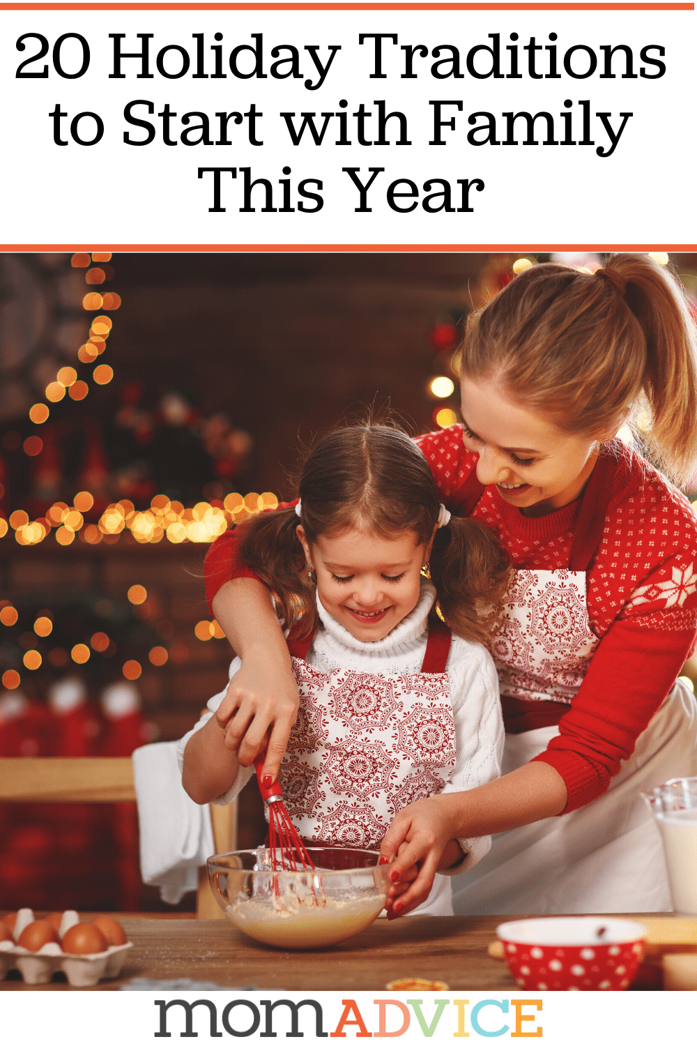 20 Holiday Traditions to Start with Your Family This Year