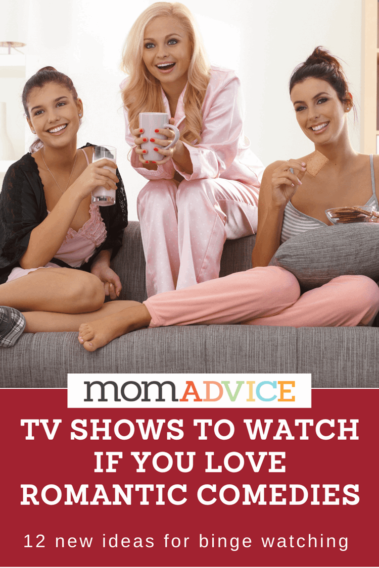 TV Shows to Watch if You Love Romantic Comedies MomAdvice.com