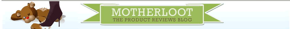 The Motherloot Blog: Product Reviews